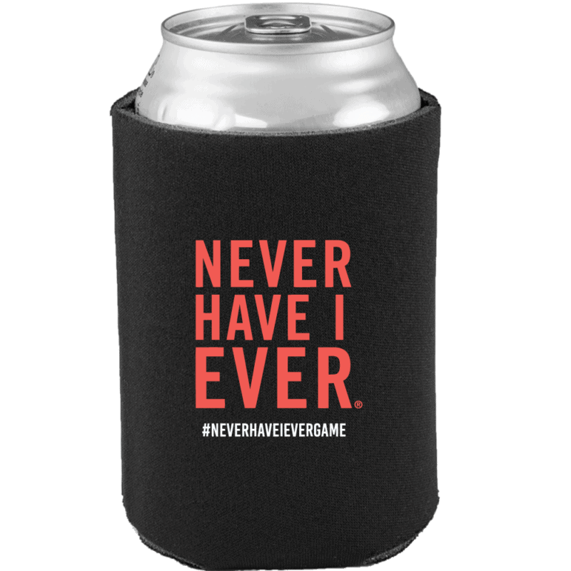 Never have I ever drink koozie front